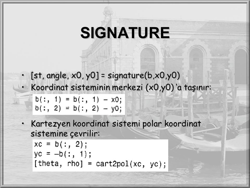 SIGNATURE [st, angle, x0, y0] = signature(b,x0,y0)